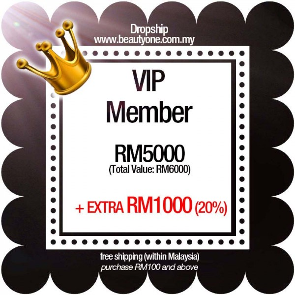VIP (Extra RM1000 + Free Shipping)